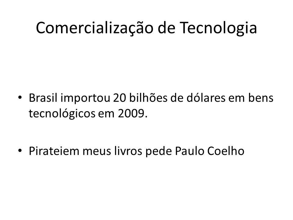 Comercialização de Tecnologia Brasil importou 20 bilhões de dólares em bens tecnológicos em 2009. Pirateiem meus livros pede Paulo Coelho