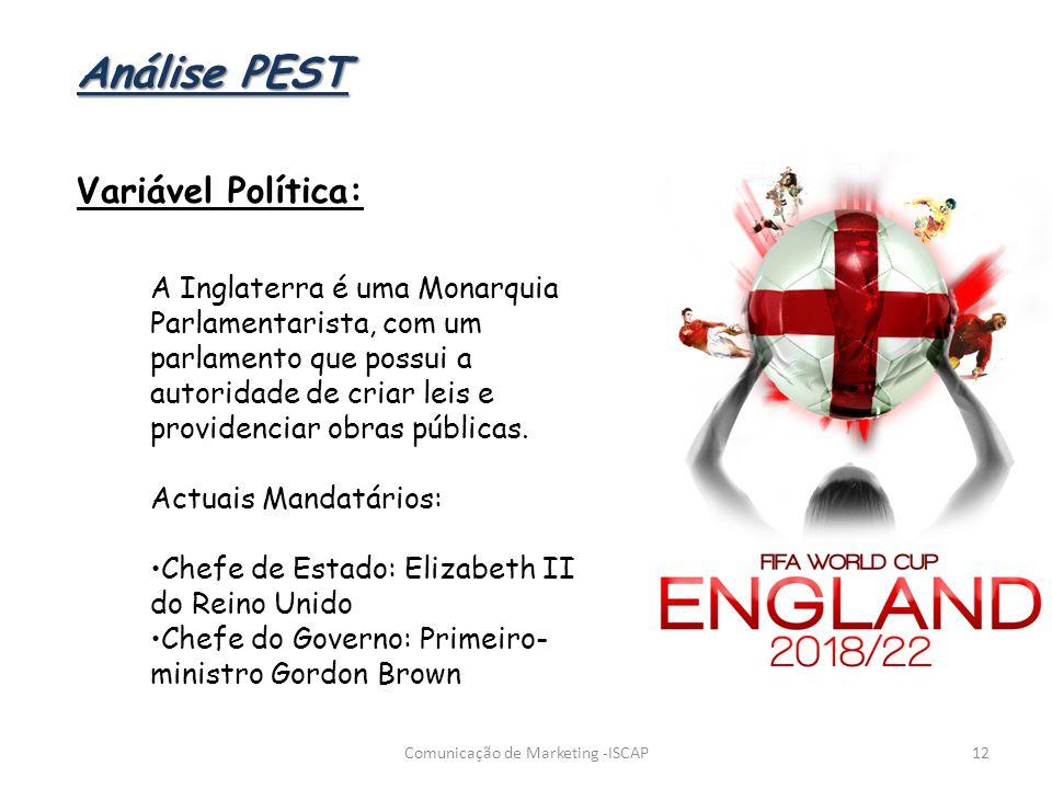 12 Análise PEST Variável Política: A Inglaterra é uma Monarquia Parlamentarista, com um parlamento que possui a autoridade de criar leis e providencia