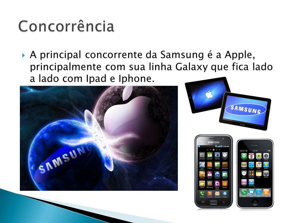A principal concorrente da Samsung é a Apple, principalmente com sua linha Galaxy que fica lado a lado com Ipad e Iphone.