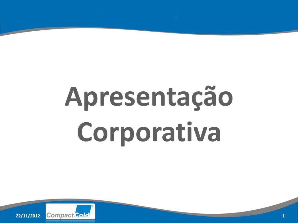 22/11/20122 Perfil CorporativoHistóricoCultura CompactLinhas de Atuação