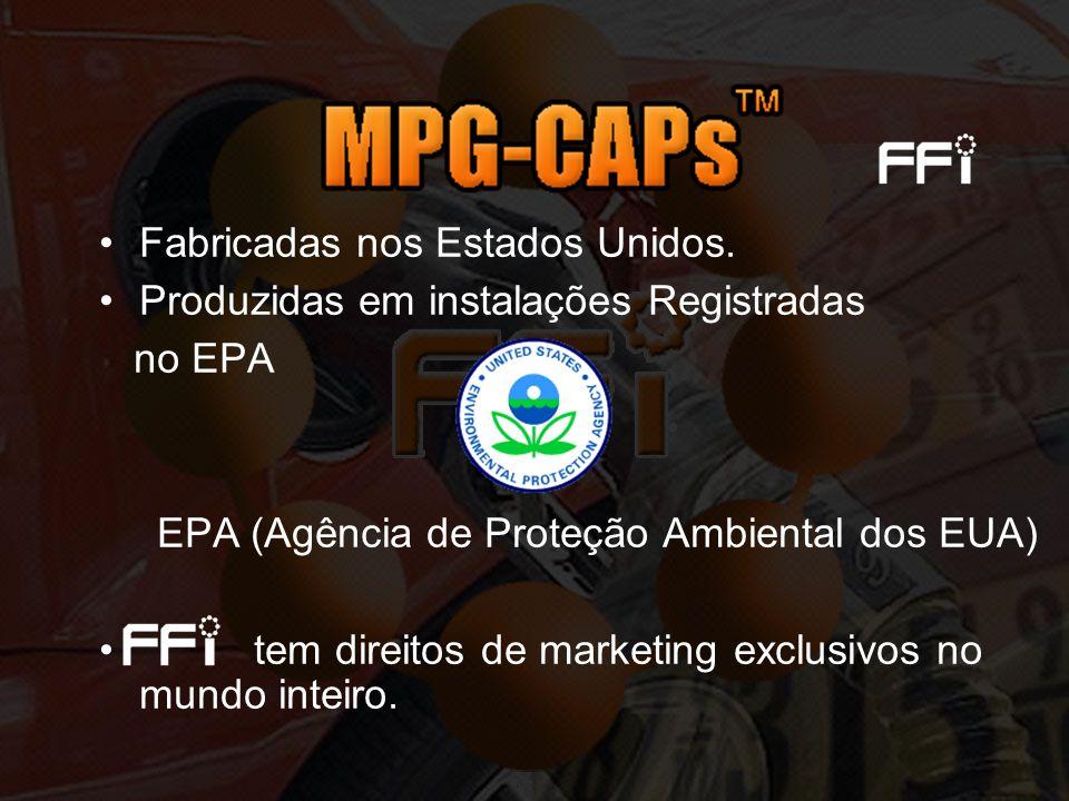 Fabricadas nos Estados Unidos. Produzidas em instalações Registradas no EPA EPA (Agência de Proteção Ambiental dos EUA) tem direitos de marketing excl