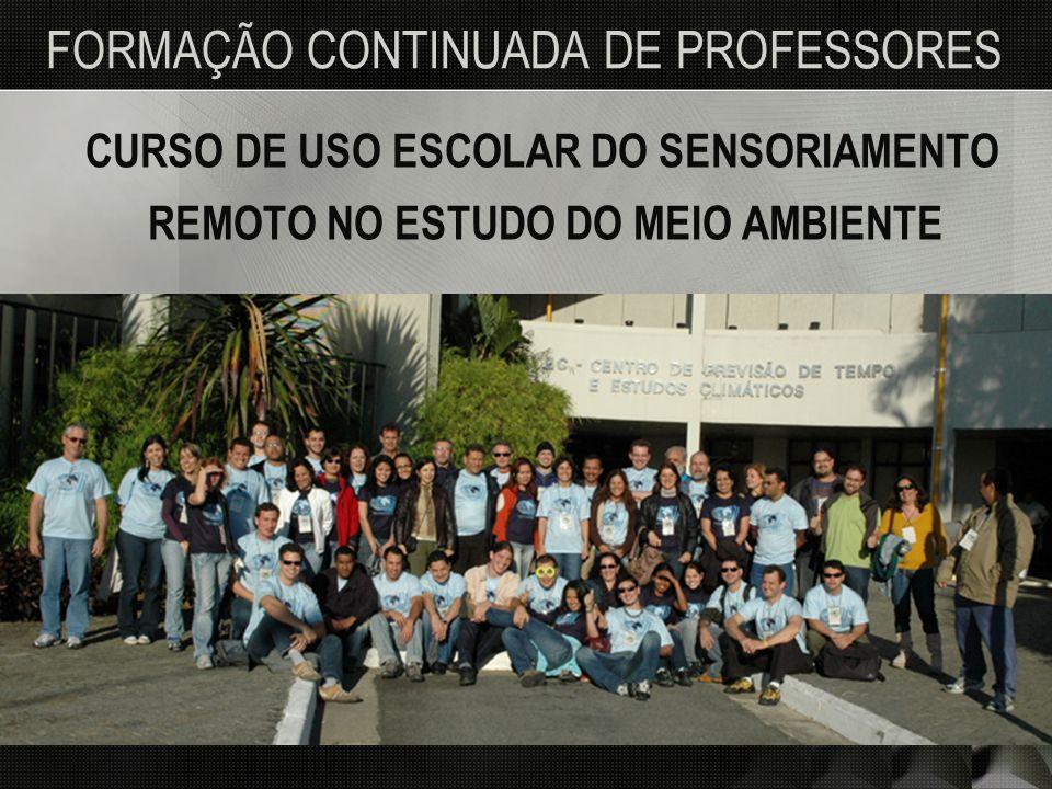 OBJETIVO GERAL Disseminar o conhecimento de tecnologias espaciais aplicadas no estudo do meio ambiente para os educadores de ensino básico do Brasil
