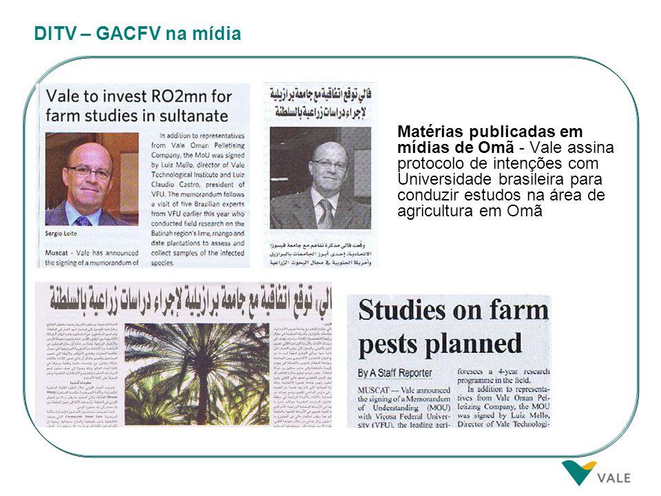 DITV – GACFV na mídia Matérias publicadas em mídias de Omã - Vale assina protocolo de intenções com Universidade brasileira para conduzir estudos na á