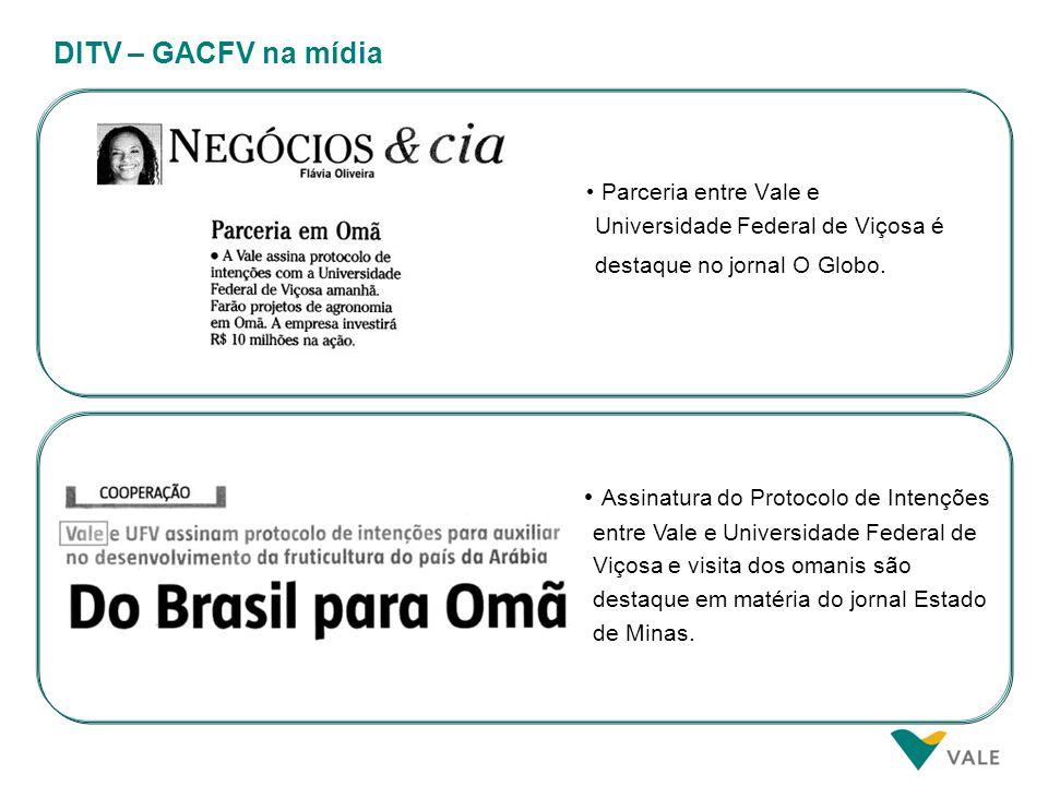 DITV – GACFV na mídia Parceria entre Vale e Universidade Federal de Viçosa é destaque no jornal O Globo. Assinatura do Protocolo de Intenções entre Va