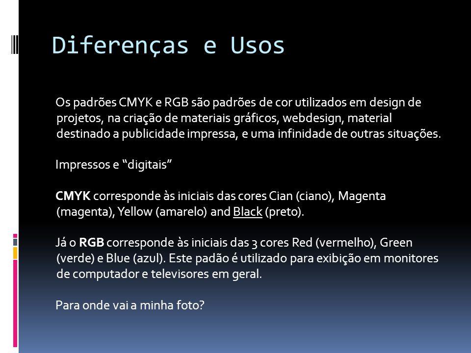 Diferenças e Usos Os padrões CMYK e RGB são padrões de cor utilizados em design de projetos, na criação de materiais gráficos, webdesign, material des