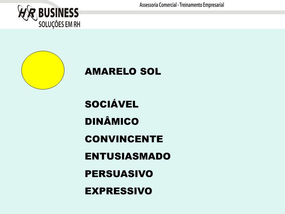 AMARELO SOL SOCIÁVEL DINÂMICO CONVINCENTE ENTUSIASMADO PERSUASIVO EXPRESSIVO