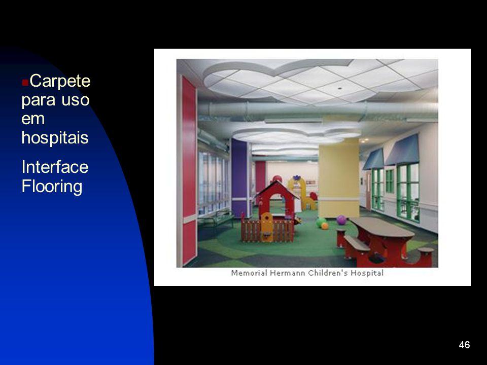 46 Carpete para uso em hospitais Interface Flooring