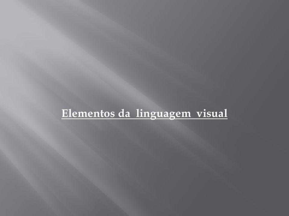 Elementos da linguagem visual