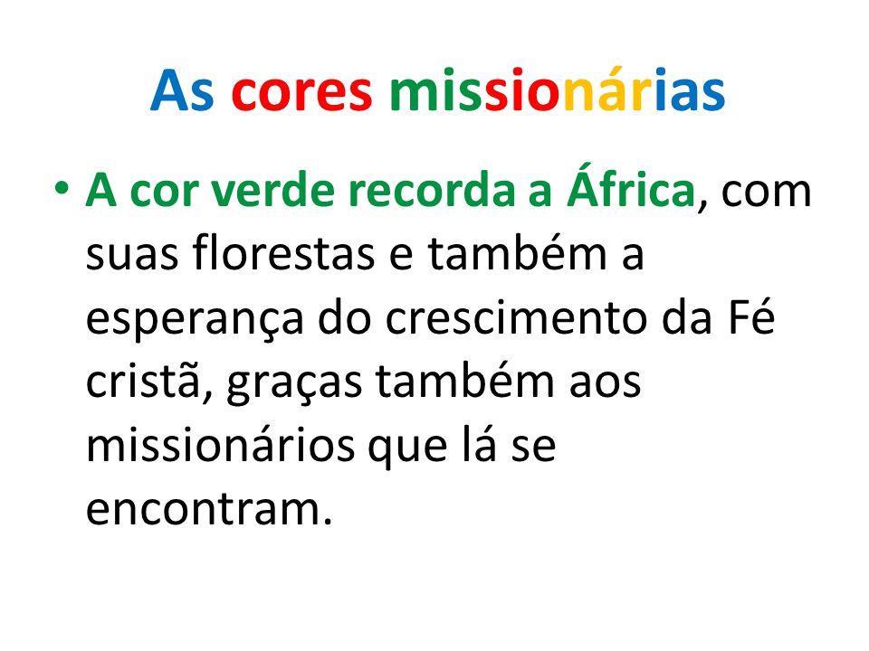 A cor verde recorda a África, com suas florestas e também a esperança do crescimento da Fé cristã, graças também aos missionários que lá se encontram.