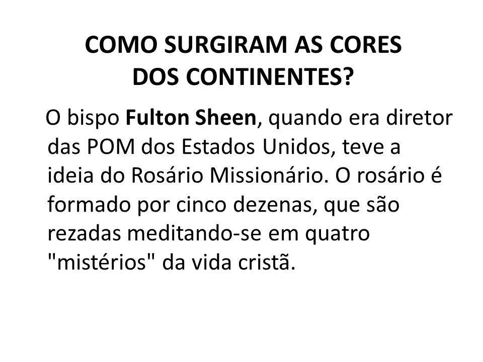 O bispo Fulton Sheen, quando era diretor das POM dos Estados Unidos, teve a ideia do Rosário Missionário.