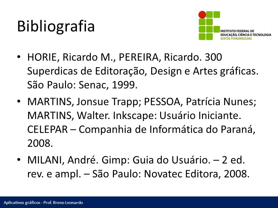 Aplicativos gráficos - Prof. Breno Leonardo