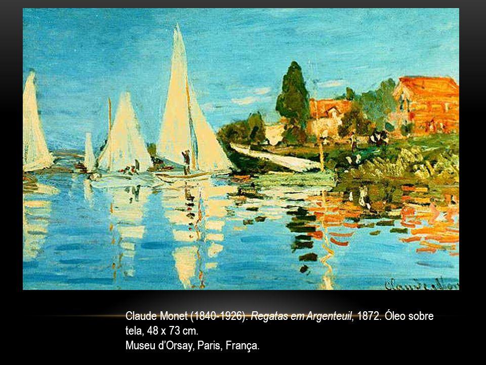 Claude Monet (1840-1926). Regatas em Argenteuil, 1872. Óleo sobre tela, 48 x 73 cm. Museu dOrsay, Paris, França.