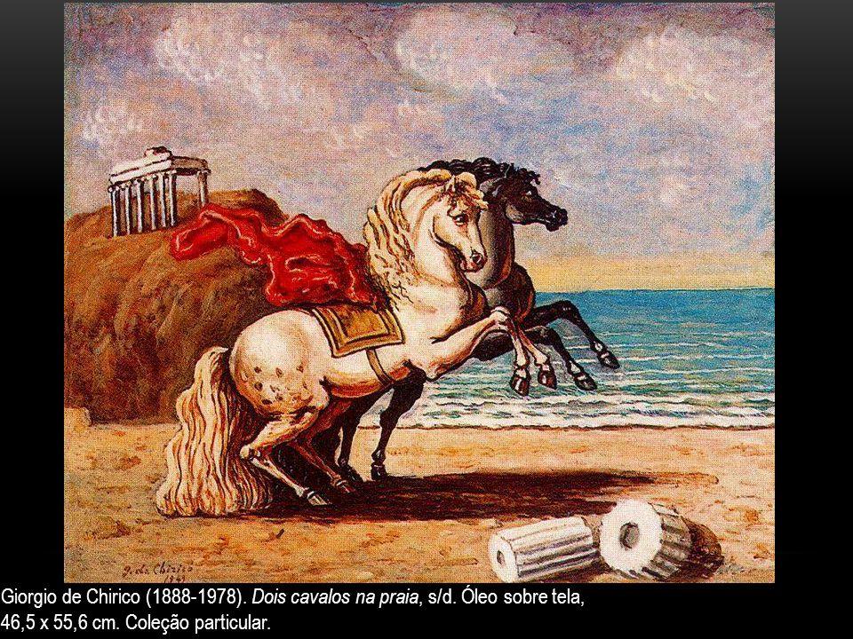 Giorgio de Chirico (1888-1978). Dois cavalos na praia, s/d. Óleo sobre tela, 46,5 x 55,6 cm. Coleção particular.