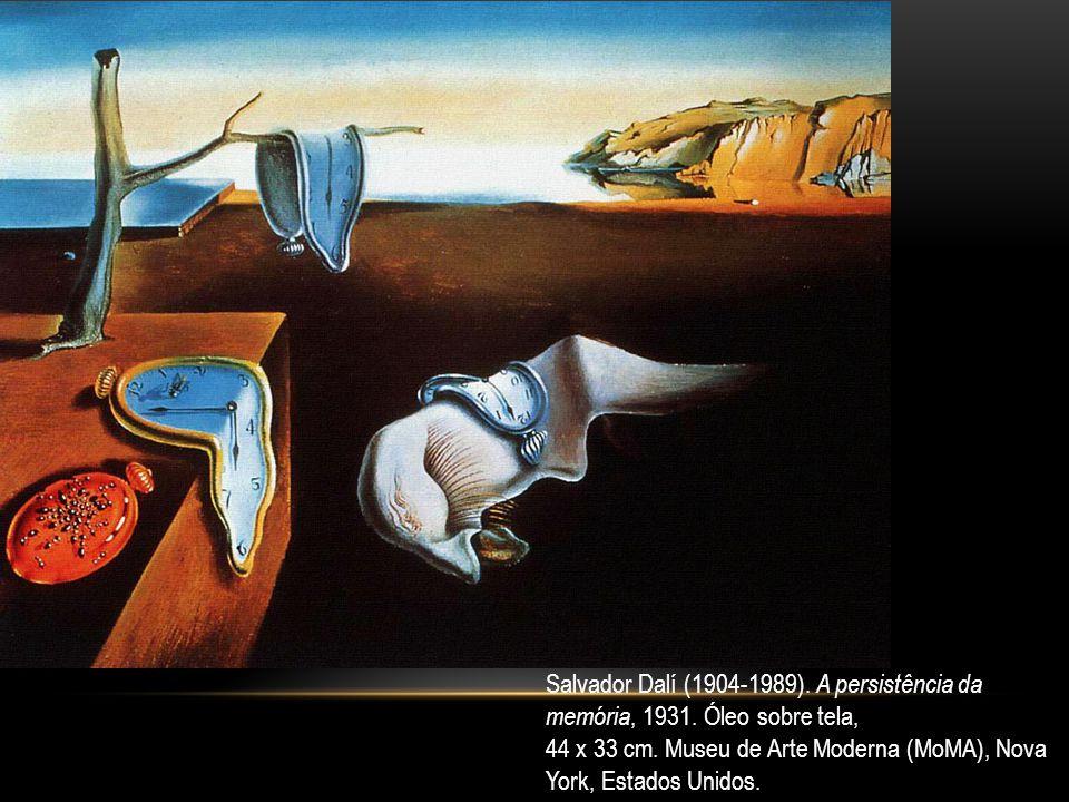 Salvador Dalí (1904-1989). A persistência da memória, 1931. Óleo sobre tela, 44 x 33 cm. Museu de Arte Moderna (MoMA), Nova York, Estados Unidos.