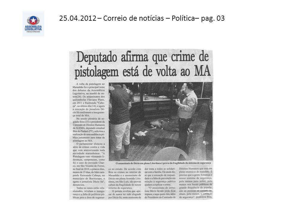 25.04.2012 – Correio de notícias – Política– pag. 03