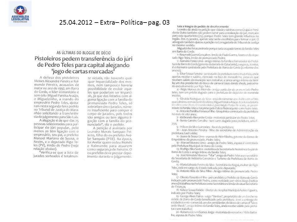 25.04.2012 – Extra– Política– pag. 03