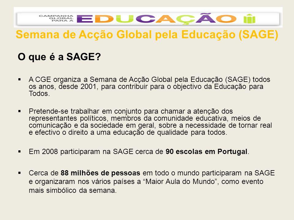 Semana de Acção Global pela Educação (SAGE) O que é a SAGE.