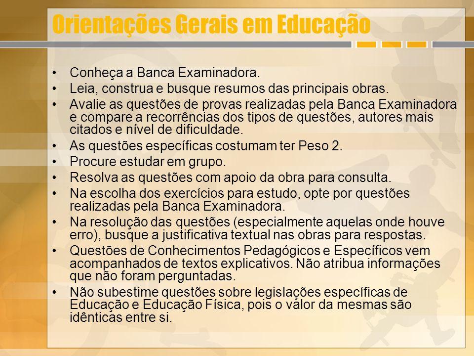 Orientações Gerais em Educação Conheça a Banca Examinadora. Leia, construa e busque resumos das principais obras. Avalie as questões de provas realiza