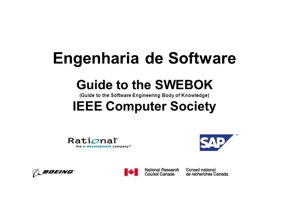 Processo de Software (SWEBOK, Capítulo 9) l Consiste na definição, implementação, avaliação, medição, gerenciamento, mudanças e evolução do próprio processo de software.