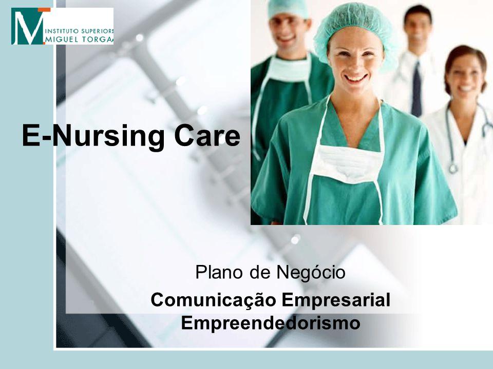 E-Nursing Care Plano de Negócio Comunicação Empresarial Empreendedorismo
