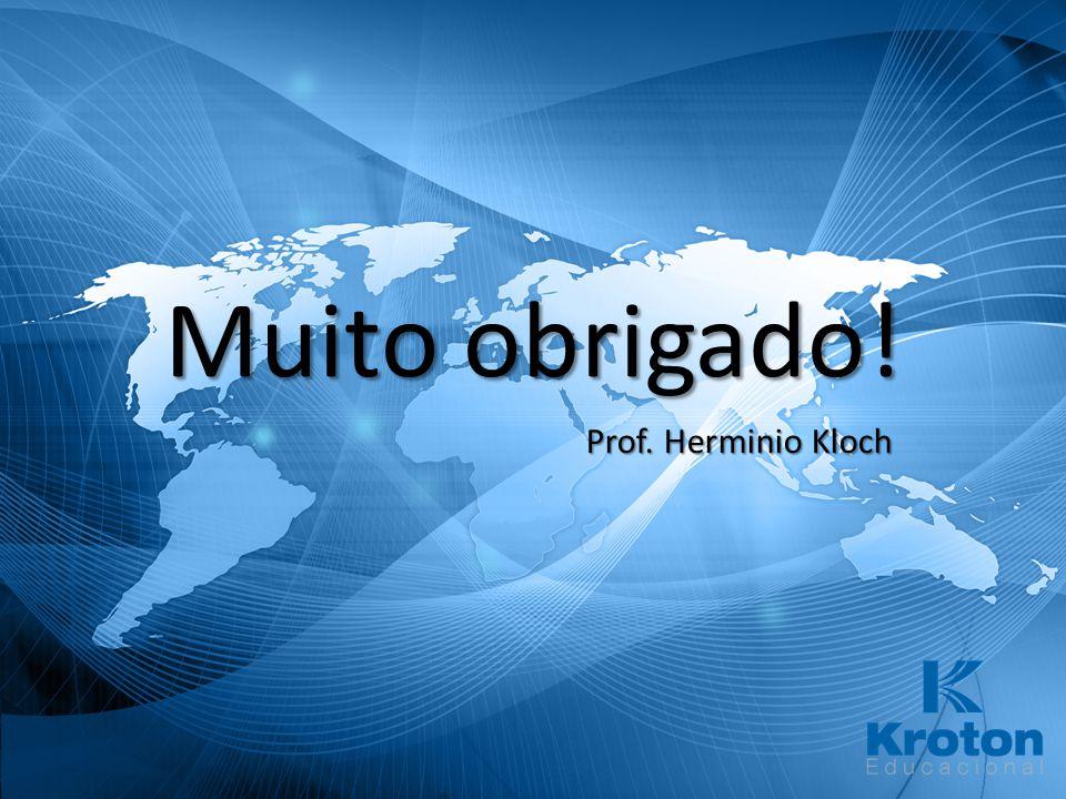 Muito obrigado! Prof. Herminio Kloch