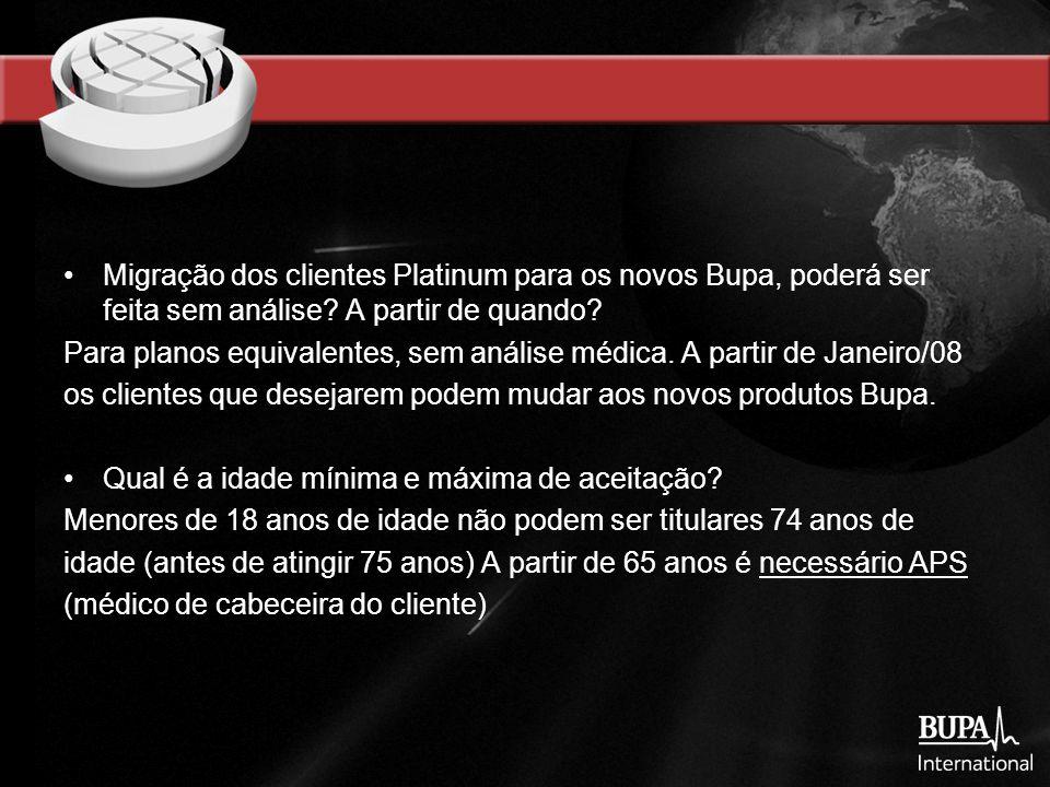 Migração dos clientes Platinum para os novos Bupa, poderá ser feita sem análise.