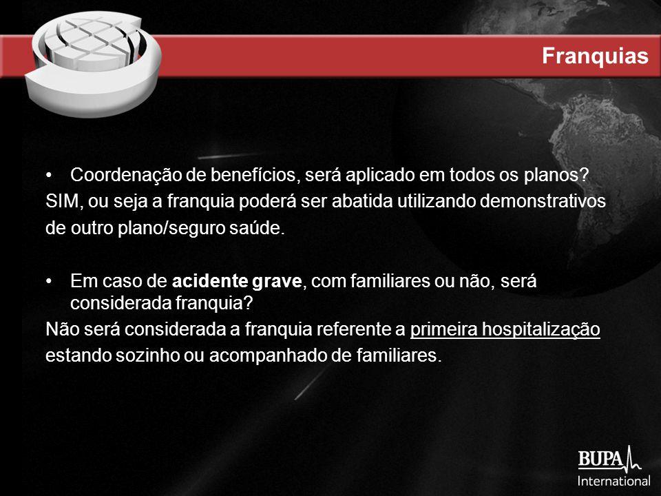 Franquias Coordenação de benefícios, será aplicado em todos os planos.