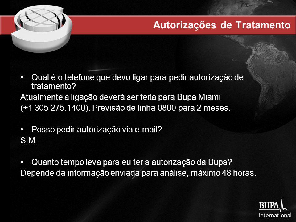 Autorizações de Tratamento Qual é o telefone que devo ligar para pedir autorização de tratamento.