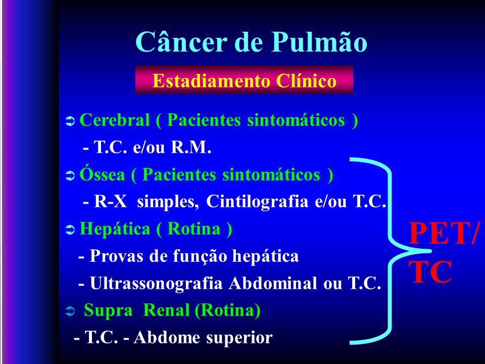 Cerebral ( Pacientes sintomáticos ) - T.C.e/ou R.M.