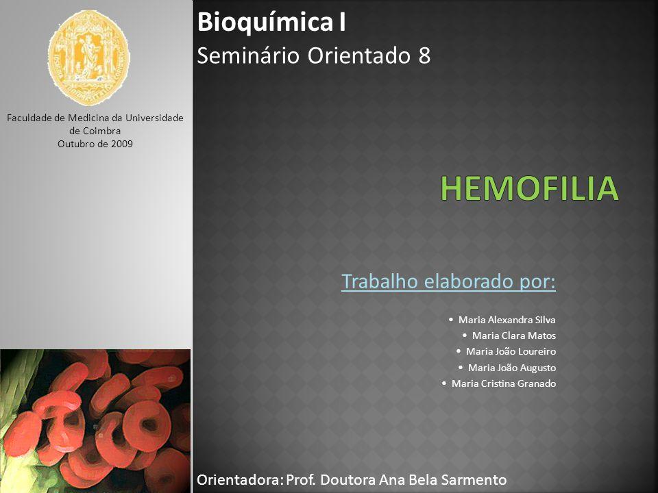 Analisar a importância das proteínas na hemoestase.
