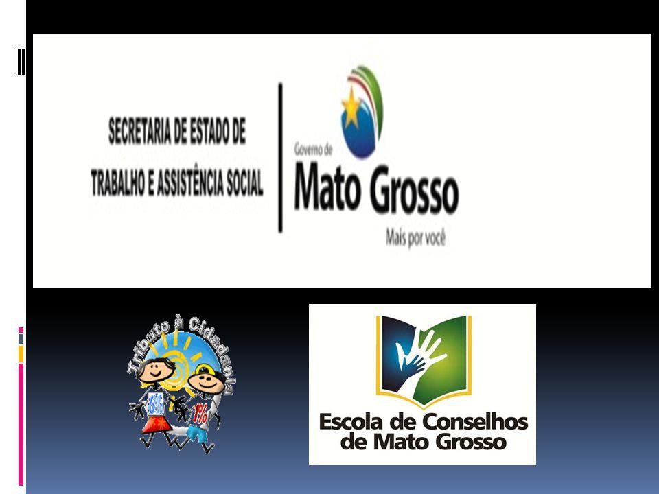 Conselho Estadual dos Direitos da Criança e do Adolescente – CEDCA/MT. Rua General Valle, 567 – Bairro Bandeirantes Cuiabá/MT – 78.010/000 (65) 3624.5