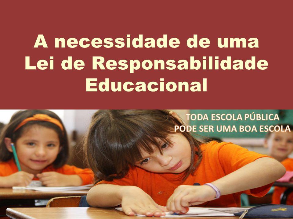 12 A necessidade de uma Lei de Responsabilidade Educacional