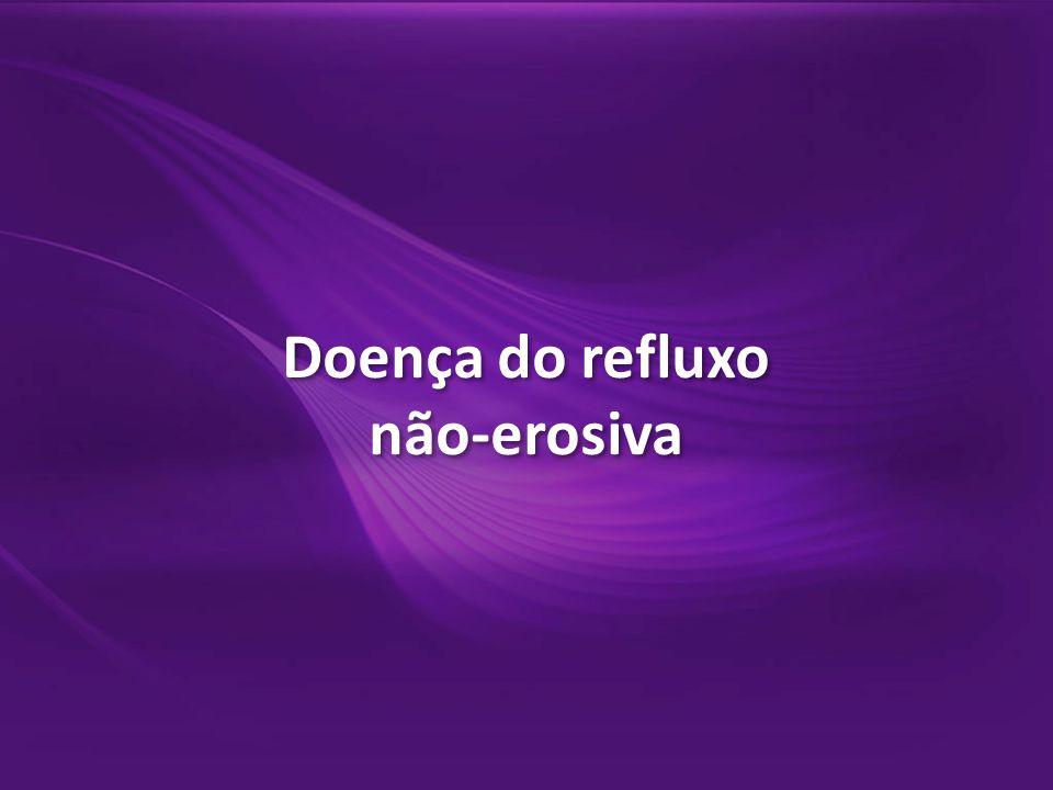Doença do refluxo não-erosiva Doença do refluxo não-erosiva