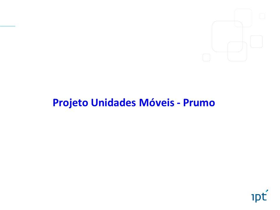 Projeto Unidades Móveis - Prumo