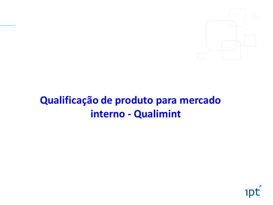 Qualificação de produto para mercado interno - Qualimint