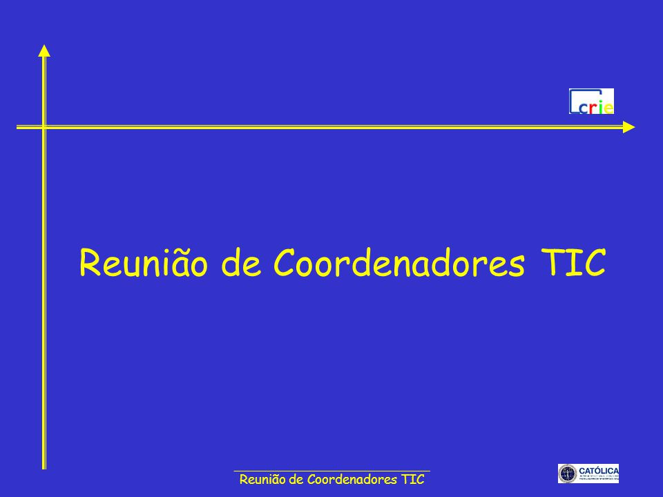 ______________________________ Reunião de Coordenadores TIC Plano Tecnológico Formação e certificação de competências TIC –Criar programa de certificação modular e progressiva de competências TIC –Programa de formação em TIC de docentes e não docentes com vista à certificação de competências Generalizar a formação e a certificação de competências TIC –Promover a utilização das TIC no ensino e na gestão