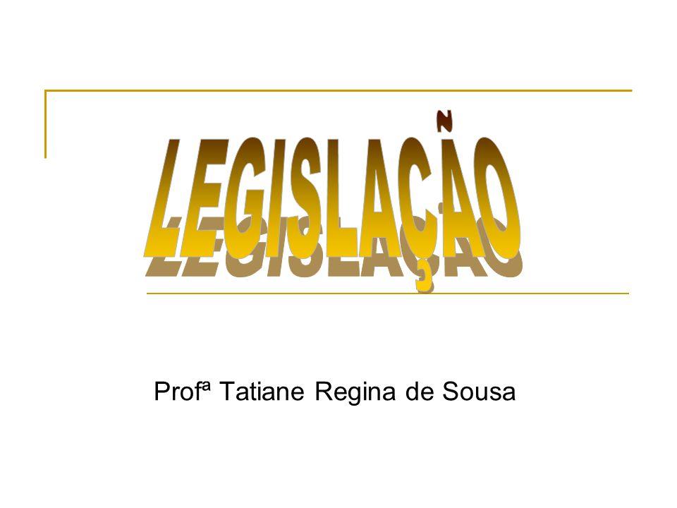 Profª Tatiane Regina de Sousa