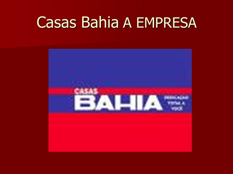 Casas Bahia A EMPRESA