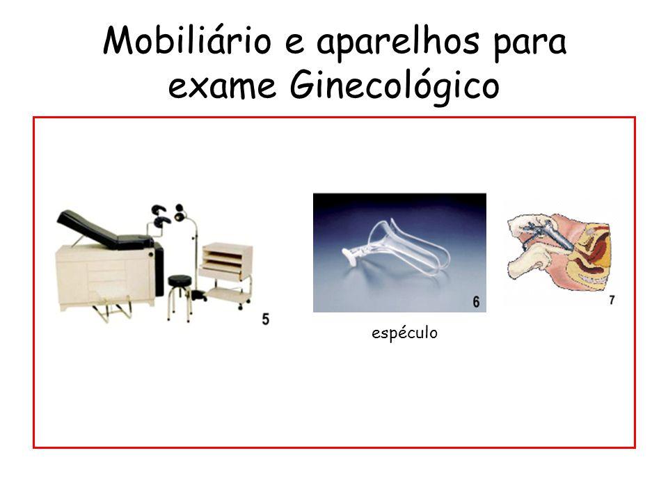 Mobiliário e aparelhos para exame Ginecológico espéculo
