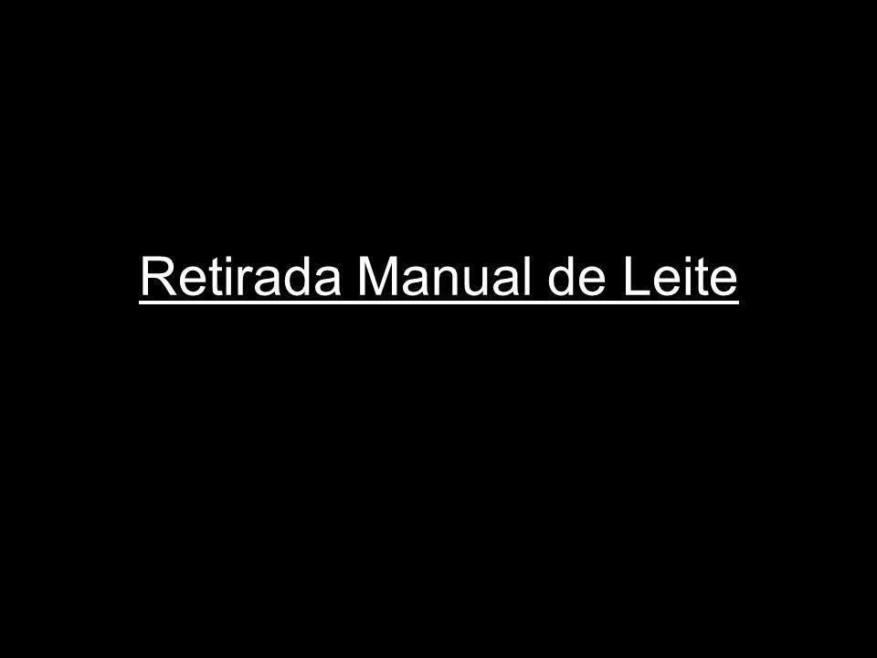 Retirada Manual de Leite
