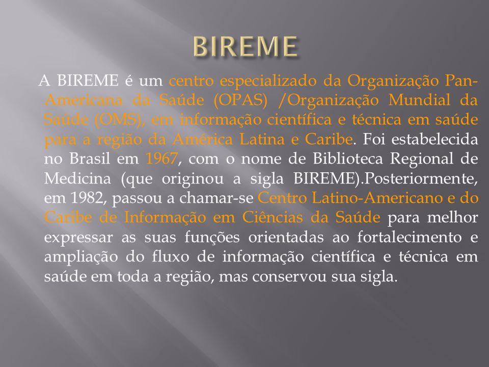 Com o surgimento e consolidação da internet como meio predominante de informação e comunicação, o modelo de cooperação técnica da BIREME evoluiu, a partir de 1998, para a construção e desenvolvimento da Biblioteca Virtual em Saúde (BVS).