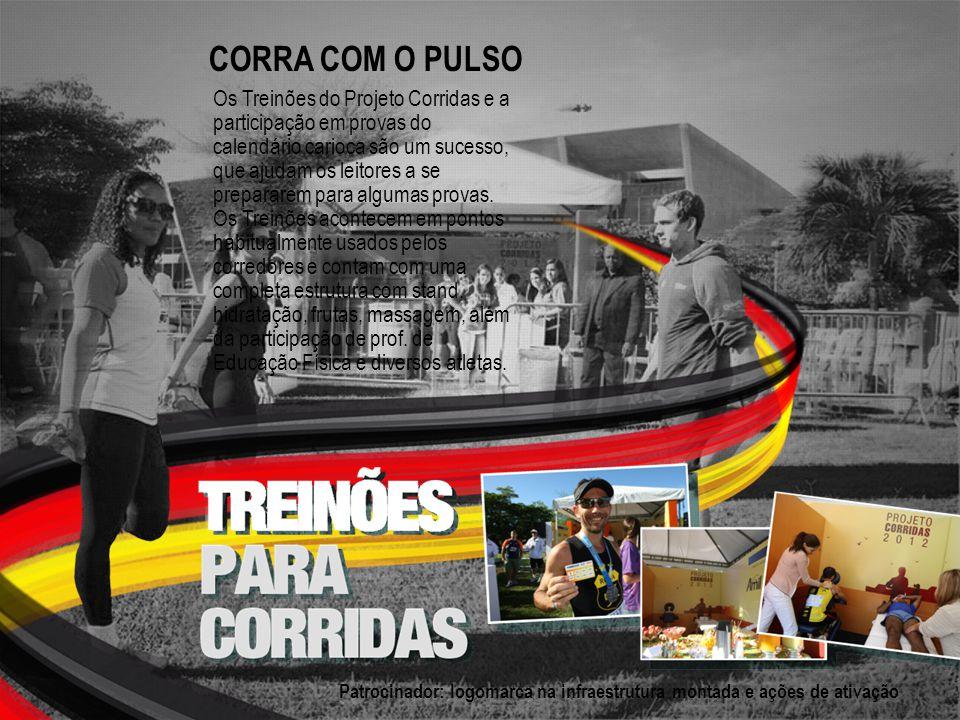 Os Treinões do Projeto Corridas e a participação em provas do calendário carioca são um sucesso, que ajudam os leitores a se prepararem para algumas provas.