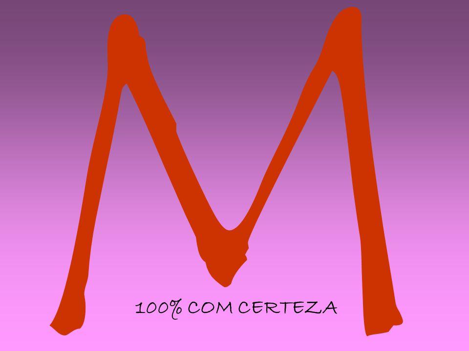 M 100% COM CERTEZA