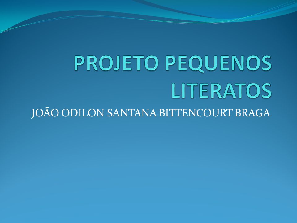 JOÃO ODILON SANTANA BITTENCOURT BRAGA