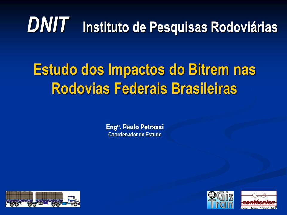 DNIT / IPR Estudo dos Impactos do Bitrem Antecedentes Estados Unidos: Surface Transportation Assistence Act de 1982: trator + 2 reboques de 8,5 m nas Rodovias Interestaduais.