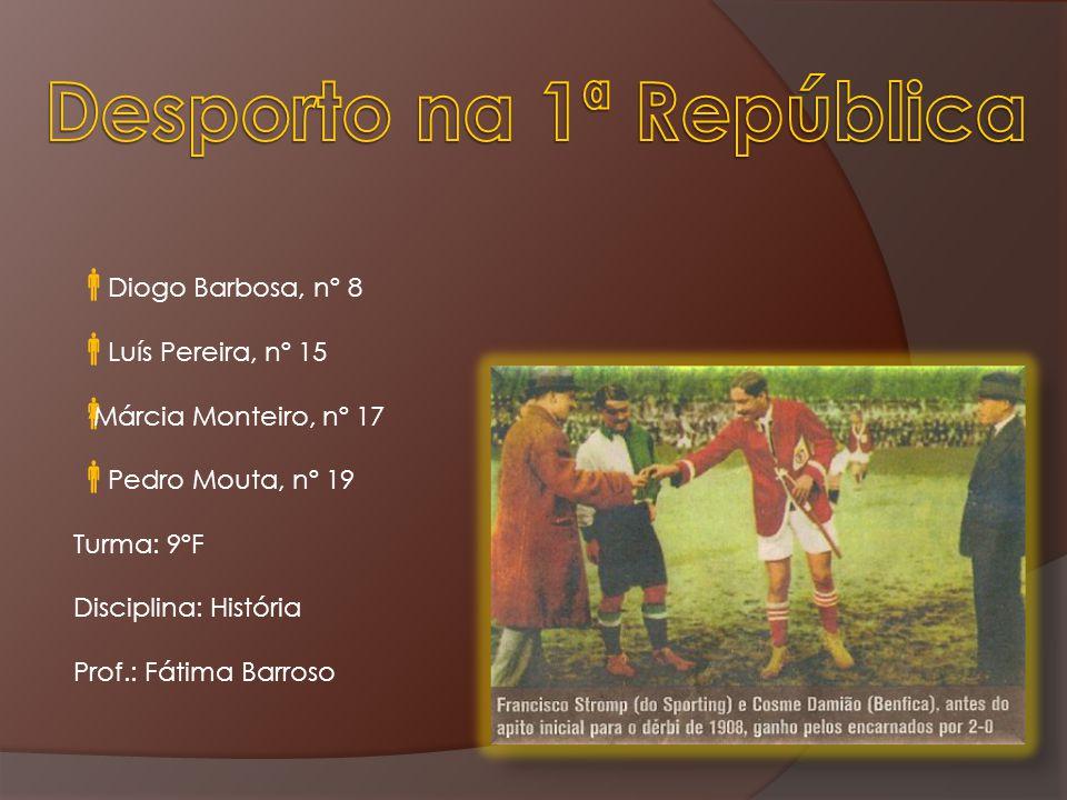 Diogo Barbosa, nº 8 Luís Pereira, nº 15 Márcia Monteiro, nº 17 Pedro Mouta, nº 19 Turma: 9ºF Disciplina: História Prof.: Fátima Barroso