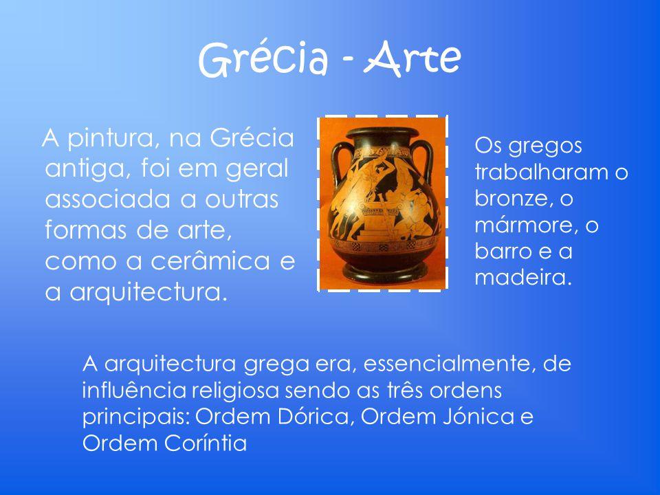 Grécia - Arte A pintura, na Grécia antiga, foi em geral associada a outras formas de arte, como a cerâmica e a arquitectura. Os gregos trabalharam o b