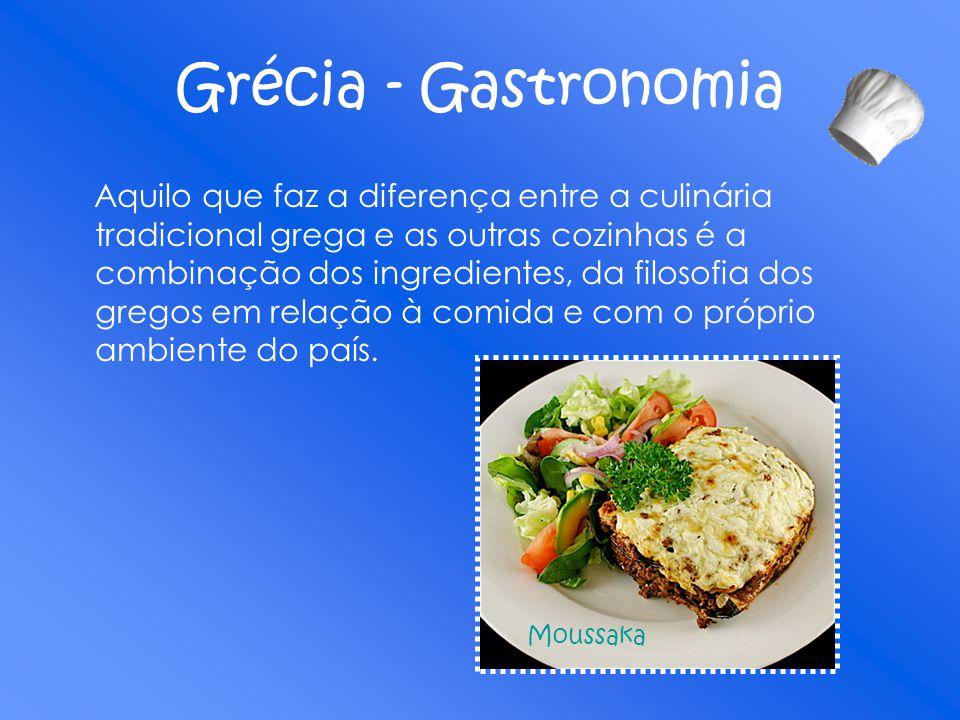 Grécia - Gastronomia Aquilo que faz a diferença entre a culinária tradicional grega e as outras cozinhas é a combinação dos ingredientes, da filosofia