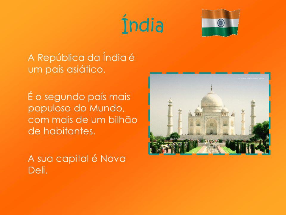 Índia A República da Índia é um país asiático. É o segundo país mais populoso do Mundo, com mais de um bilhão de habitantes. A sua capital é Nova Deli