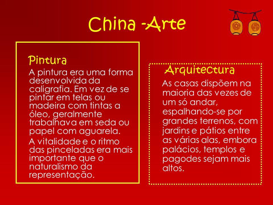 China -Arte Pintura A pintura era uma forma desenvolvida da caligrafia. Em vez de se pintar em telas ou madeira com tintas a óleo, geralmente trabalha